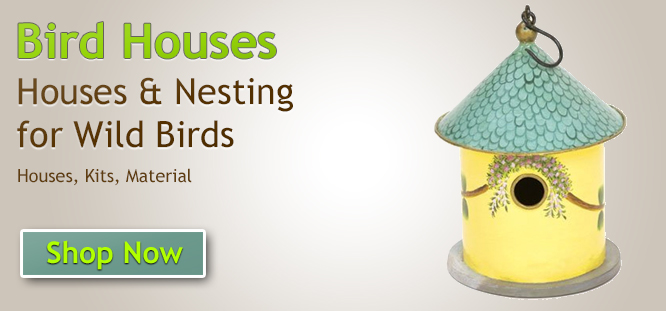 Wild Bird Houses and Nesting Materials